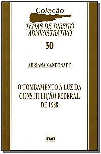 Tombamento a Luz da Constituicao Federal de 1988, O