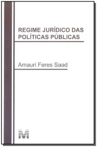 Regime Jurídico das Políticas Públicas
