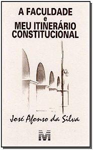Faculdade e Meu Itinerário Constitucional, A