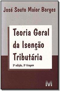 Teoria Geral Da Isencao Tributaria - 03Ed- 3Tir/11