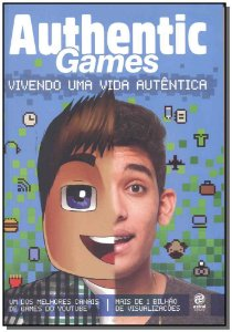 Authentic Games: Vivendo uma Vida Autêntica