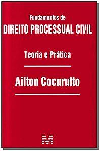 Fundamentos de Direito Processual Civil - Teoria e Prática