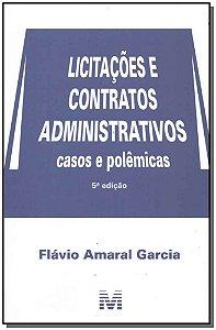 Licitações e Contratos Administrativos - 05Ed/18