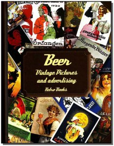 Beer - Vintage Pictures And Advertising