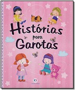 Histórias Para Garotas - (Ciranda Cultural)