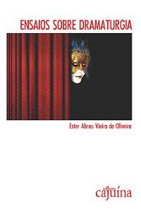 Ensaios sobre dramaturgia