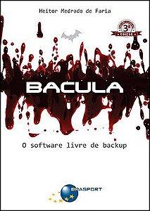 Bacula (3ª edição): o software livre de backup