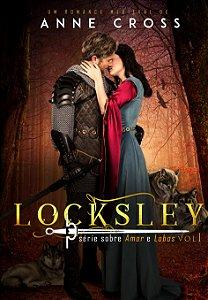 Locksley. Sobre Amor e Lobos volume 1