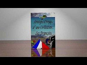 Stéréotypes & Préjudices d'une Civilisation : Les Français