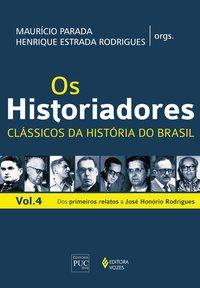 Os Historiadores - Clássicos da história vol. 4