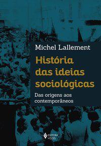 História das ideias sociológicas