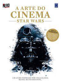 A Arte do Cinema: Star Wars