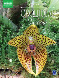 Coleção Esmeralda - Flores o Ano Todo: Orquídeas do Inverno