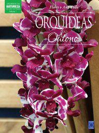 Coleção Esmeralda - Flores o Ano Todo: Orquídeas do Outono