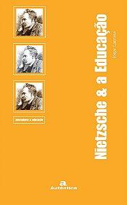 Nietzsche & a Educação