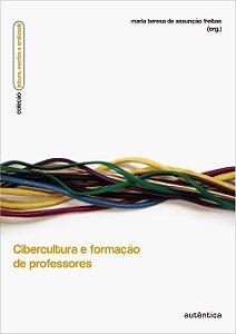 Cibercultura e formação de professores