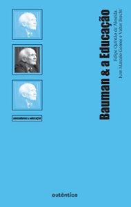 Bauman & a Educação