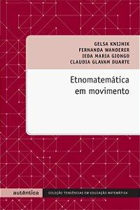 Etnomatemática em movimento