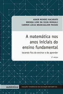 A matemática nos anos iniciais do ensino fundamental