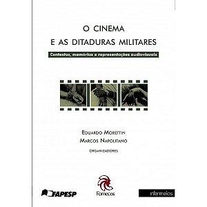 O CINEMA E AS DITADURAS MILITARES