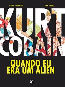 KURT COBAIN - WHEN I WAS AN ALIEN