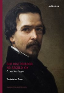 Ser historiador no século XIX