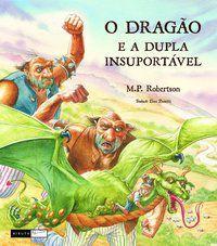 O dragão e a dupla insuportável