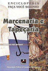 Marcenaria e tapeçaria