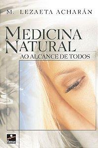 Medicina natural ao alcance de todos