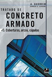 Concreto Armado 4 - coberturas, arcos, cúpulas