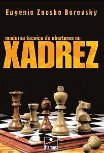 Moderna técnica aberturas no xadrez