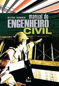 Manual do engenheiro civil
