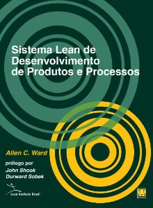 Sistema Lean de Desenvolvimento de Produto e Processos