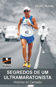 Segredos de um ultramaratonista
