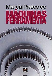 Manual prático de máquinas ferramenta