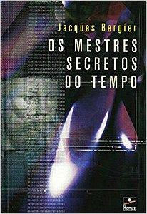 Os mestres secretos do tempo