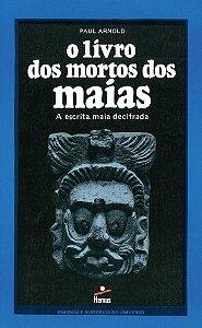 O Livro dos mortos dos Maias