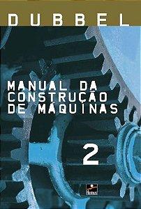 Manual da construção de máquinas - Volume 2