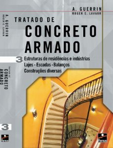 Concreto armado 3. Estruturas de residências e industriais