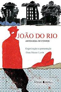 JOAO DO RIO ANTOLOGIA DE CONTOS