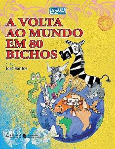 A VOLTA AO MUNDO EM 80 BICHOS 2 ED NO