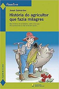HIST DO AGRICULTOR QUE FAZIA MILAGRES