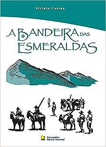 A BANDEIRA DAS ESMERALDAS VIRIATO CORREA