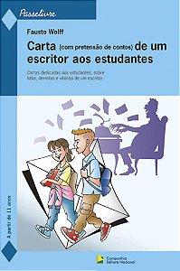 CARTA DE UM ESCRITOR AOS ESTUDANDES