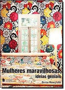 MULHERES MARAVILHOSAS IDEIAS GENIAIS