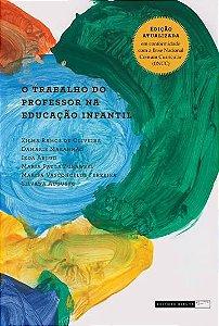 O TRABALHO DO PROFESSOR NA EDUCAÇÃO INFANTIL