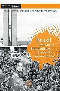 Brasil em transe Bolsonarismo e Nova Direita