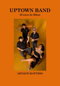 Uptown band, 20 anos de blues