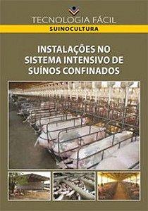 Instalações no sistema intensivo de suinos confinados