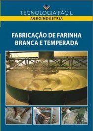 Fabricação de farinha branca e temperada